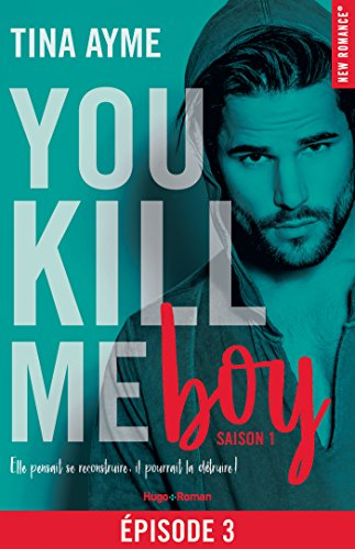 You kill me boy Episode 3 Saison 1
