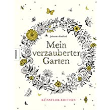 Mein verzauberter Garten - Künstler-Edition (deutsche Ausgabe der Artist's Edition)