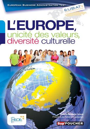 EUBAT L'Europe, unicité des valeurs, diversité culturelle par FEDE