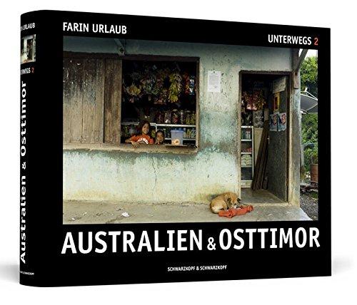 Bildband: Australien & Osttimor - Unterwegs 2,  Fotografien von Farin Urlaub handsigniert)