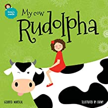 My cow Rudolpha: English Edition: Volume 5 (Lucy's world)
