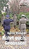 Rührt euch, Genossen!: Heiteres im Leben eines NVA-Offiziers (Verlag am Park)