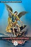 eBook Gratis da Scaricare Il Combattimento Spirituale I doni della Chiesa (PDF,EPUB,MOBI) Online Italiano