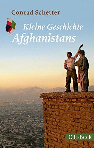 Kleine Geschichte Afghanistans (Beck Paperback)