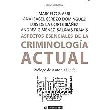 Aspectos esenciales de la criminología acutal (Manuales)
