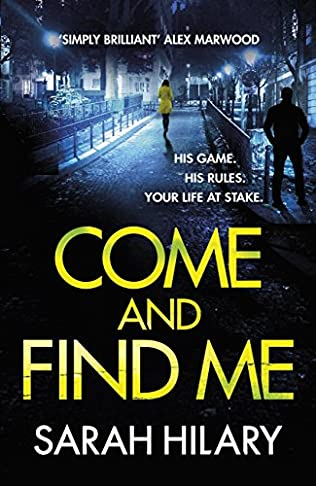 Come and Find Me - Sarah Hilary