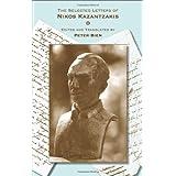 The Selected Letters of Nikos Kazantzakis (Princeton Modern Greek Studies)