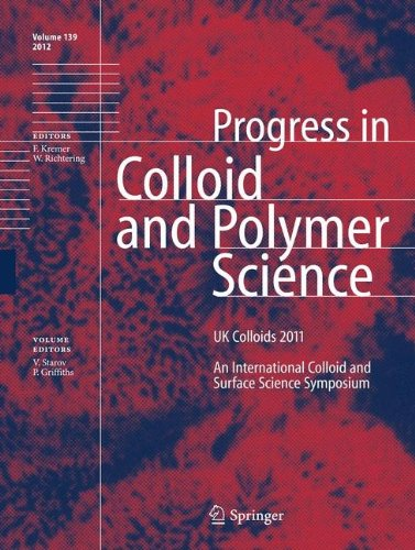 UK Colloids 2011: An International Colloid and Surface Science Symposium (Progress in Colloid and Polymer Science, Band 139) -
