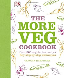 The More Veg Cookbook by Carolyn Humphries (2013-04-02)