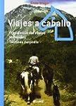 Viajes a caballo: Preparaci�n del equ...