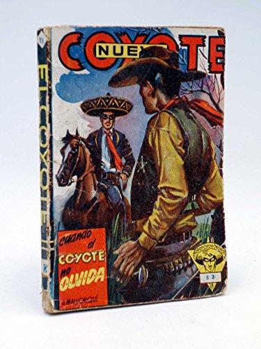 Cuando El Coyote No Olvida