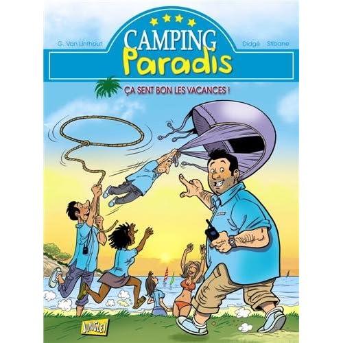 Camping paradis, Tome 1 : Ca sent bon les vacances !