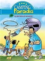 Camping paradis, Tome 1 - Ca sent bon les vacances ! de Didgé
