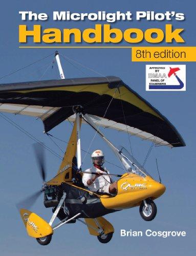 Microlight Pilot's Handbook - 8th Edition (English Edition) por Brian Cosgrove