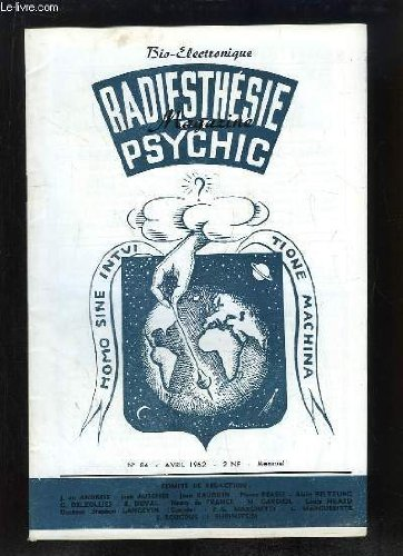 Radiesthésie - Psychic - Magazine N°84 : La radiesthésie d'après cartes et plans - L'aimant aux poissons - Le premier congrès des radiotelluristes - Application pratique de la biochimie - Similitudes-Cycles ...