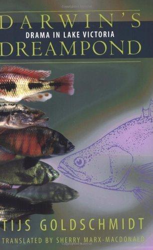 Darwin's Dreampond: Drama in Lake Victoria by Tijs Goldschmidt (1998-04-14)