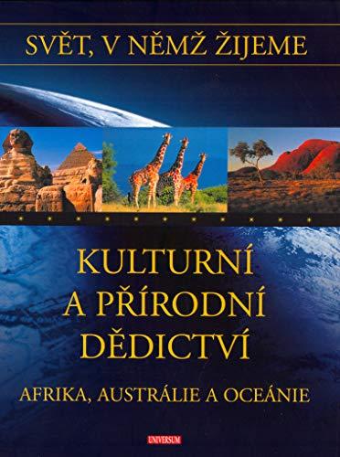 Kulturní a přírodní dědictví Afrika, Austrálie a Oceánie: Svět, v němž žijeme (2005)