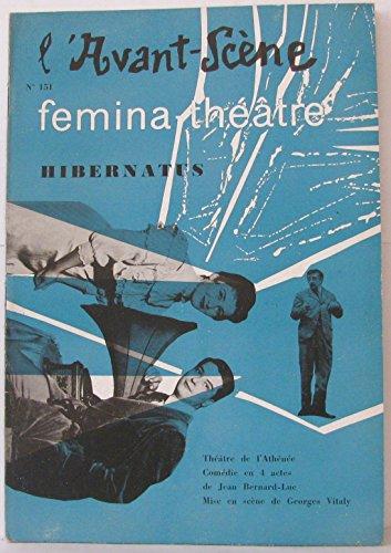 L'Avant Scène -femina-théàtre -N°177 Lady Godiva de Jean Canolle, Le