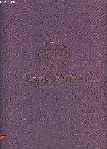 Kama sutra traité indien de savoir vivre amoureux par SANDHYA MULCHANDANI