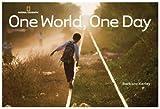 One World, One Day (Barbara Kerley Photo Inspirations) by Barbara Kerley (2009-05-12)