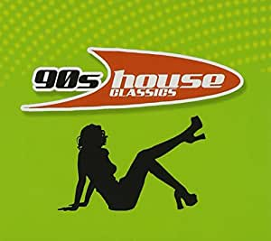 39 90s house classics multi artistes musique for 90s house classics list