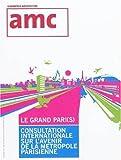 Amc Hors Serie 10 Projets Grand Paris