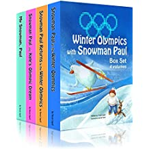 Box Set for Kids: Winter Olympics with Snowman Paul (4 in 1 box set) (English Edition)
