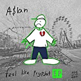 Feel Like Prypjat EP [Explicit]