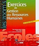 Exercices de gestion des ressources humaines : avec corrigés détaillés / Chloé Guillot-Soulez, Héloïse Cloet, Sophie Landrieux-Kartochian | Cloet, Héloïse (1976-....). auteur