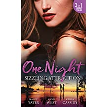 One Night: Sizzling Attraction: Married for Amari's Heir / Damaso Claims His Heir / Her Secret, His Duty (Mills & Boon M&B)