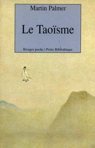 Le Taoïsme par Martin Palmer