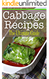 Cabbage Recipes: The Ultimate Guide (English Edition)