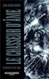 Un Roman des Night Lords, tome 1 - Le Chasseur d'Ame