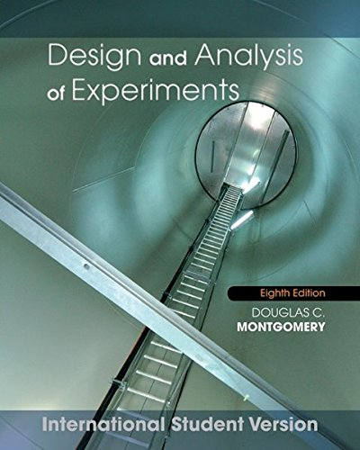 Design and Analysis of Experiments: International Student Version