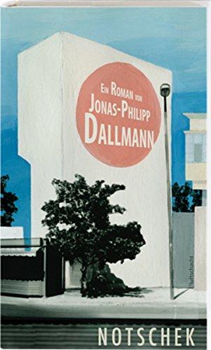 Buchseite und Rezensionen zu 'Notschek' von Dallmann Jonas-Philipp