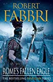 Rome's Fallen Eagle (Vespasian Series Book 4) (English Edition)