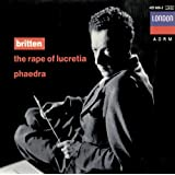 Britten: The Rape of Lucretia; Phaedra