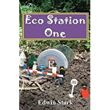 [(Eco Station One)] [By (author) MR Edwin P Stark] published on (December, 2010)