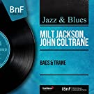 Bags & Trane (feat. Hank Jones, Paul Chambers, Connie Kay) [Mono Version]