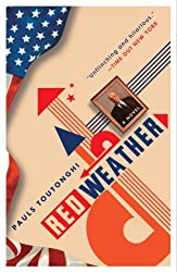 Red Weather: A Novel
