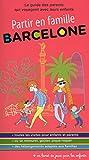 Barcelone interdit aux parents - 2ed