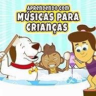 Aprendendo Com Músicas para Crianças