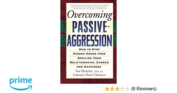 Overcoming passive aggressive behavior