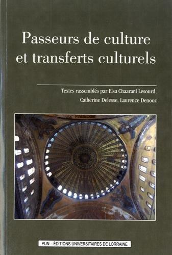 Passeurs de culture et transferts culturels