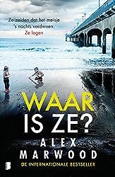Waar is ze? (Dutch Edition)