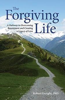 The Forgiving Life (APA Lifetools) by [Enright, Robert D.]