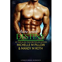 Date with Destiny: A Paranormal Romance (Pleasure Series Book 2) (English Edition)