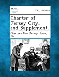 Charter of Jersey City, and Supplement.