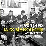 100% Jazz Manouche-Gypsy Swing [Vinyl LP]