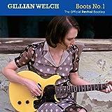 Boots n°1 : the official Revival bootleg / Gillian Welch | Welch, Gillian (1967-....). Interprète. Parolier. Compositeur